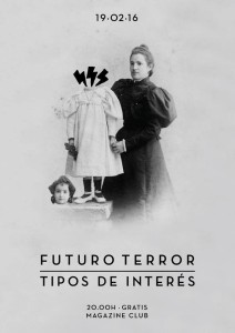 Review: Tipos de Interés and Futuro Terror @ Magazine
